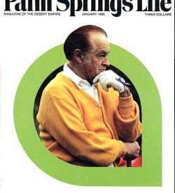 Palm Springs Life magazine - January 1980