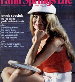 Palm Springs Life magazine - April 1979