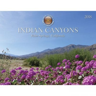 Indian Canyons Scenic Calendar 2018