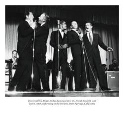 Dean Martin, Bing Crosby, Sammy Davis Jr., Frank Sinatra, and Jack Carter performing at the Riviera, Palm Springs, Calif., 1964