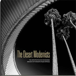 The Desert Modernists