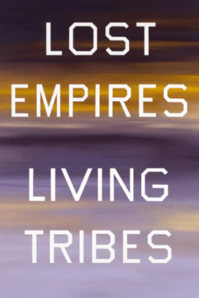 Lost Empires, Living Tribes