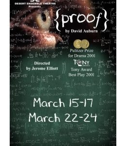 Proof received the 2001 Pulitzer Prize for Drama and the Tony Award for Best Play.