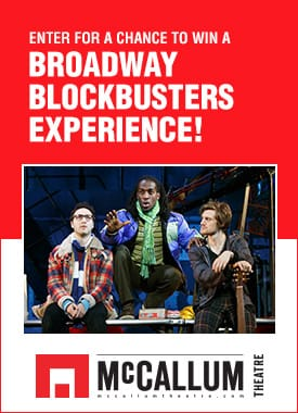McCallum Theatre Broadway Blockbusters Experience