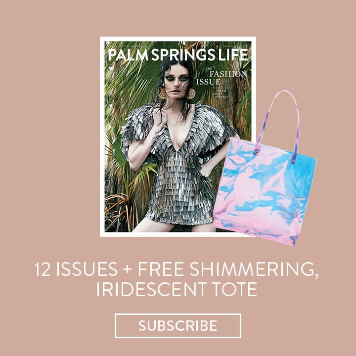 Palm Springs Life Subscription Offers