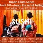 Japan Class Series: Sushi 101 @ Wabi Sabi Japan Living in Palm Springs