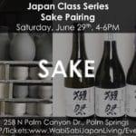 Sake Pairing @ Wabi Sabi Japan Living in Palm Springs