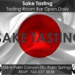 Sake Tasting w/ Sake 101 Education Daily in Palm Springs
