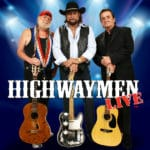 The Highwaymen: A Musical Tribute featuring Waylon, Willie & Johnny at The McCallum Theatre in Palm Desert