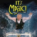 All New 63rd Annual Edition of It's Magic! at the McCallum Theatre in Palm Desert