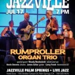 Rumproller Organ Trio Returns to Jazzville Palm Springs at Hotel Zoso in Palm Springs
