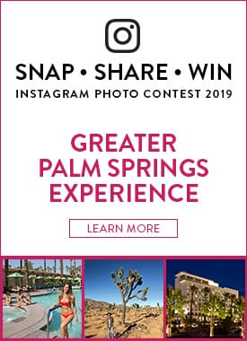 Greater Palm Springs Experience Instagram Contest