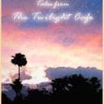 "CVRep Writers Studio to Present 7th Annual ""Tales from the  Twilight Café"" Staged Readings"
