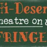 Hi-DeF Hi-Desert Fringe Festival at the Joshua Tree Retreat Center