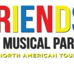 Friends! The Musical Parody National Tour at The Palm Springs Art Museum's Annenberg Theater