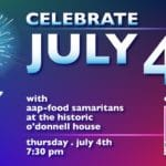 Celebrate July 4th with AAP-Food Samaritans at the Historic O'Donnell House Catered by 849 Restaurant