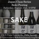Sake Pairing, Sat 8/31, 4-6PM at Wabi Sabi Japan Living