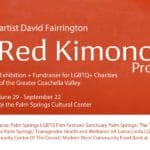 The Red Kimono II Project Presented at the Palm Springs Cultural Center Camelot Theatres