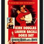Mizell Movie of the Week: Young Man With a Horn(1949) at The Mizell Senior Center in Palm Springs
