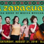 Harrison House Music, Arts & Ecology presents: La Zaraguata — Una Noche de Musica Mexicana