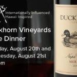 Duckhorn Vineyards Wine Dinner at Roy's Restaurant in Rancho Mirage