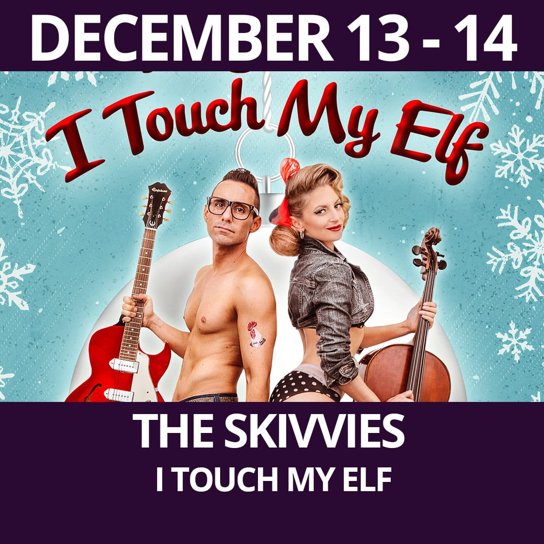 The Skivvies, I Touch My Elf Performance at The Purple Room Palm Springs