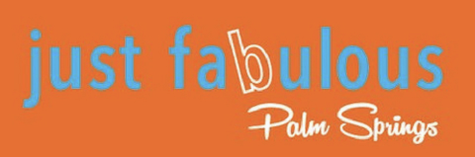 Labor Day Weekend Events At Just Fabulous In Palm Springs Palm