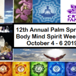 12th Annual Palm Springs Body Mind Spirit Weekend at Crystal Fantasy in Palm Springs