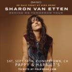 Sharon Van Etten Performs at Pappy and Harriet's in Pioneertown