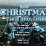 Christmas with the Crawfords Presented at the Desert Rose Playhouse in Rancho Mirage