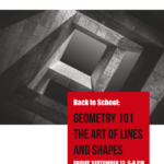 Exhibition: Geometry 101 The Art of Lines and Shapes UCR Palm Desert