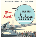First Market of the Season at Palm Springs Vintage Market