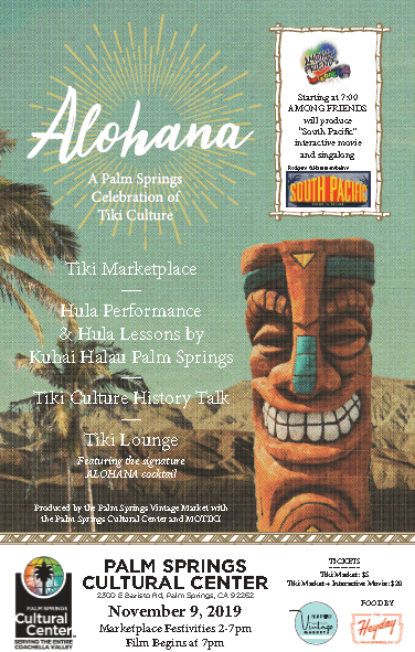 Alohana, A Palm Springs Celebration of Tiki Culture at the
