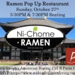 Ramen Pop Up Restaurant - Sun 10/27 1st Seating @ 5:30PM & 2nd Seating @ 7:30PM