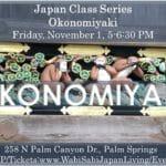 Japan Class Series: Okonomiyaki at Wabi Sabi Japan Living in Palm Springs