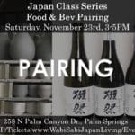 Japan Class - Food & Bev Pairing at Wabi Sabi Japan Living in Palm Springs