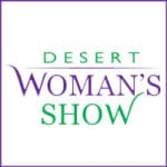 13th annual Desert Woman's Show at JW Marriot Desert Springs in Palm Desert