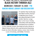 LP and The Vinyl: Celebrating Black History Through Jazz at The Rancho Mirage Library and Observatory