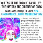 Queens of the Coachella Valley: The History and Culture of Drag at the Rancho Mirage Library and Observatory