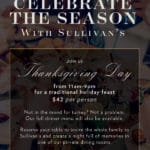 Celebrate The Season of Thanksgiving at Sullivan's Steakhouse at the Gardens on El Paseo