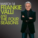 Frankie Valli and The Four Seasons Perform at The Show at Agua Caliente Resort Casino Spa in Rancho Mirage