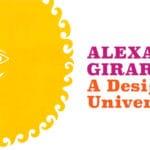 Palm Springs Art Museum presents Alexander Girard: A Designer's Universe