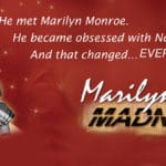 """Marilyn, Madness & Me"" Presented at the Community Room Theater at the Rancho Mirage Library and Observatory"