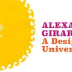 New Exhibition: Alexander Girard: A Designer's Universe at the Palm Springs Art Museum