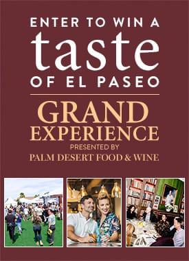 Taste of El Paseo Grand Experience