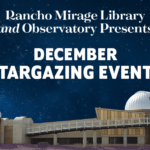 December Stargazing Events at the Rancho Mirage Library and Observatory