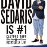 David Sedaris is Coming to Palms Springs to the Annenberg Theatre