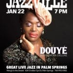 Douyé - Bossa Nova Deluxe at Jazzville Palm Springs at Wang's in the Desert
