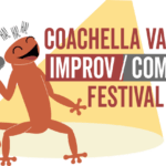 Coachella Valley Improv/Comedy Festival at the Coachella Valley Repertory