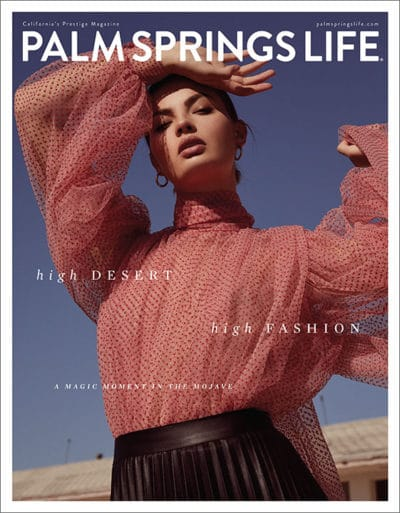 Palm Springs Life Magazine January 2020 - Fashion